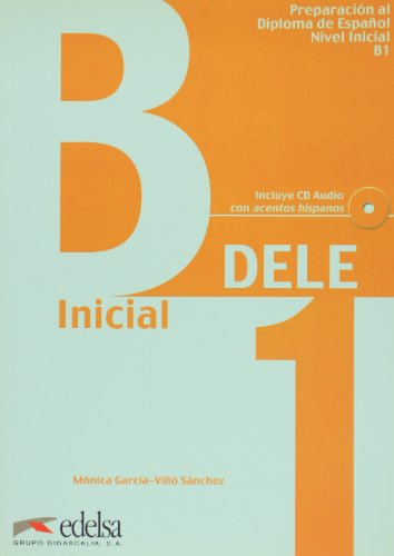 Nueva preparacion al Dele. B1 inicial. Con CD Audio. Per le Scuole superiori