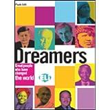 Dreamers. Con CD Audio. Per la Scuola media