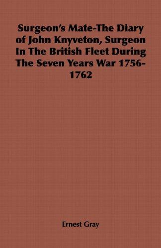 surgeons-mate-the-diary-of-john-knyveton-surgeon-in-the-british-fleet-during-the-seven-years-war-175
