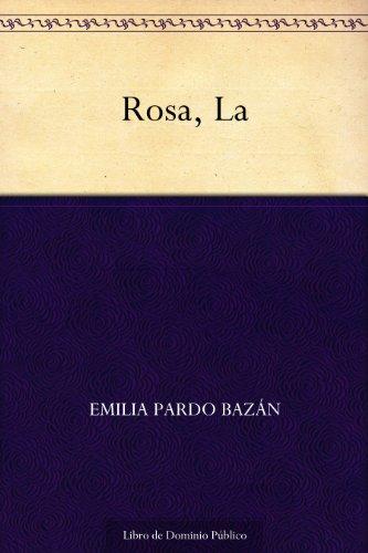 Rosa, La por Emilia Pardo Bazán