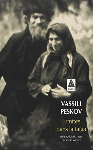 ERMITES DANS LA TAIGA par Vassili Peskov