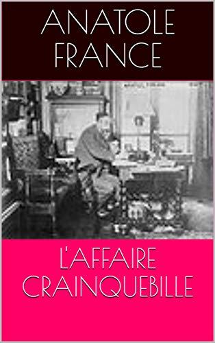 L'AFFAIRE CRAINQUEBILLE (French Edition)