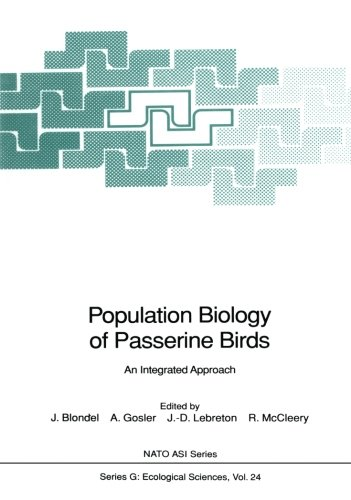 Population Biology of Passerine Birds: An Integrated Approach (NATO ASI Series/Ecological Sciences): An Integrated Approach - Workshop Proceedings (Nato ASI Subseries G:, Band 24)