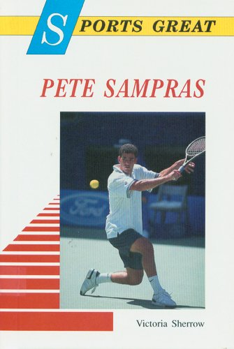 Sports Greats: Pete Sampras (Sports Great Books) por Victor Sherrow