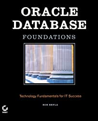 (Oracle Database Foundations: Technology Fundamentals for It Success) BY (Bryla, Bob) on 2004