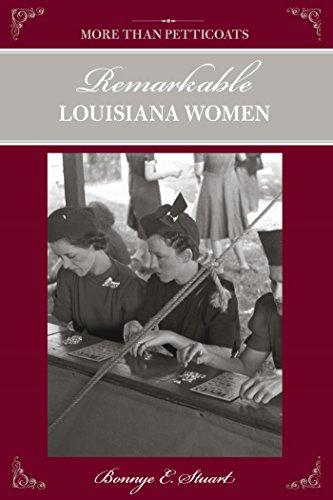 More than Petticoats: Remarkable Louisiana Women (More than Petticoats Series) (Petticoat 18th Century)