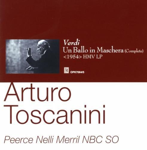 Arturo Toscanini/ NBC SO Verdi: Un Ballo in Maschera (Complete)