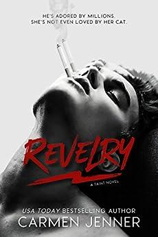 REVELRY (Taint Book 1) by [Jenner, Carmen]