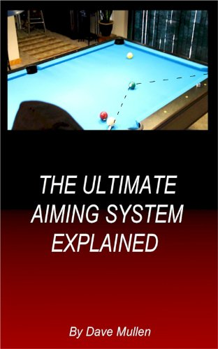 The Ultimate Aiming System Explained (English Edition) por Dave Mullen