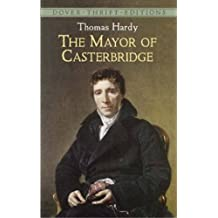 The Mayor of Casterbridge (Dover Thrift Editions) by Thomas Hardy (2004-11-18)