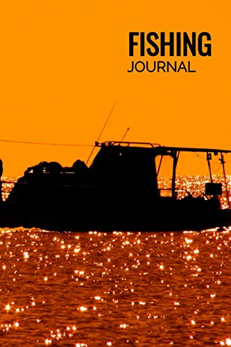 Fishing Journal: Matte Softcover Notebook Log Book 120 Blank Pages Ship Fisherman Sunset Cover Design -