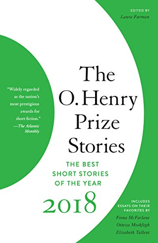 (The O. Henry Prize Stories 2018 (The O. Henry Prize Collection) (English Edition))