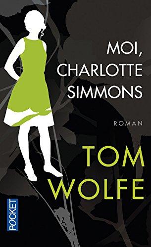 Moi, Charlotte Simmons par Tom Wolfe