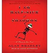 (I Am Half-Sick of Shadows: A Flavia de Luce Novel) By Bradley, Alan (Author) Compact disc on (11 , 2011)