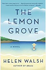 The Lemon Grove by Helen Walsh (2015-05-12) Paperback