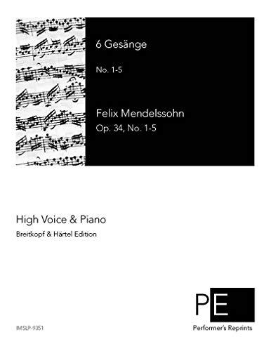 6 Gesänge - No. 1-5 for High Voice por Felix Mendelssohn
