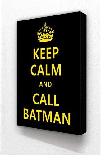 Keep Calm and Call Batman Bloc Support vertical
