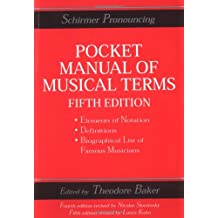 Schirmer Pronouncing Pocket Manual of Musical Terms (Schirmer Dictionary)