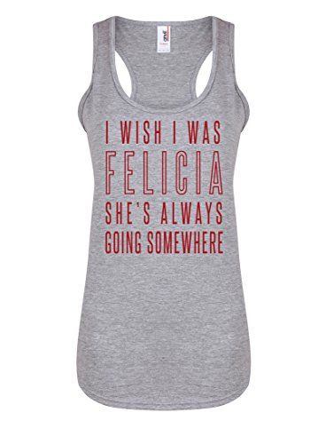Womens Slogan Racerback Vest Top I Wish I was Felicia, She's Always Going Somewhere Light Grey Medium with Red