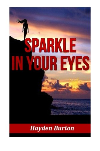 Sparkle in your eyes: Mystery Romance Book