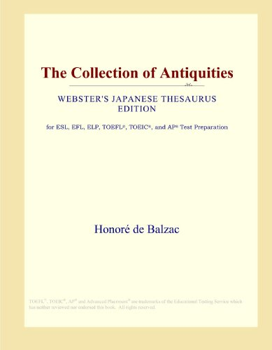The Collection of Antiquities (Webster's Japanese Thesaurus Edition)