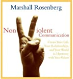 (Nonviolent Communication) By Marshall B....