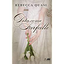 Dita come Farfalle (DriEditore) (DriEditore Regency Vol. 3)