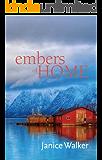 Embers Of Home (English Edition)