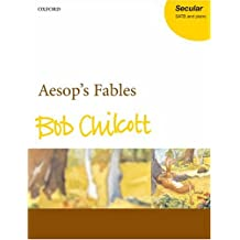Aesop's Fables: for SATB and Piano