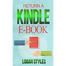 Return a Kindle E-Book: How to Easily Cancel and Return Kindle E-Books