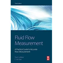 Fluid Flow Measurement: A Practical Guide to Accurate Flow Measurement