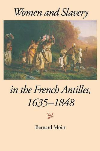 women-and-slavery-in-the-french-antilles-1635-1848-blacks-in-the-diaspora