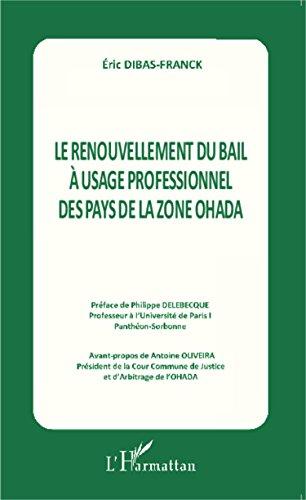 Le renouvellement du bail à l'usage professionnel des pays de la zone OHADA