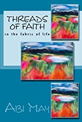 Threads of Faith: In the Fabric of Life: Volume 2 (Pause to Reflect)