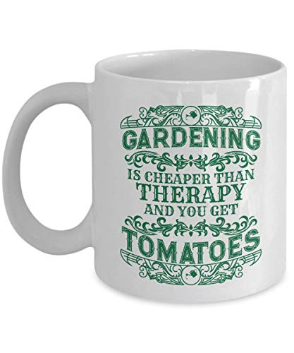 (Make Your Mark Design Gardening is Cheaper Than Therapy and You Get Tomatoes Funny Gardener's Coffee & Tea Gift Mug Cup for A Dad, Mom, Grandpa or Grandma Who Owns A Vegetable Garden)