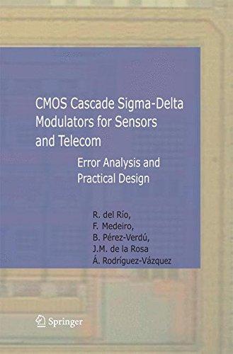 cmos-cascade-sigma-delta-modulators-for-sensors-and-telecom-error-analysis-and-practical-design