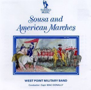Sousa & American Marches by West Point Military Band (1996-04-16)