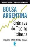 Bolsa argentina: Sistemas de Trading Exitosos