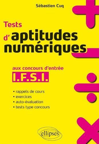 Aptitudes Numériques Réussir les Tests d'Entrée en Ifsi