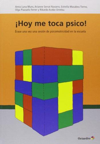HOY ME TOCA PSICO (Cuentos infantiles) - 9788499214504