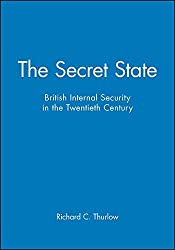 The Secret State by Richard C. Thurlow (2002-01-21)