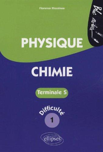 Physique-Chimie Tle S : Niveau de difficulté 1