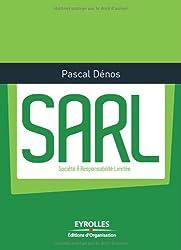 SARL : Société à Responsabilité Limitée