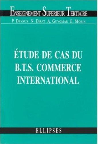 L'étude de cas du BTS Commerce international