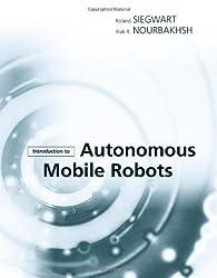 Introduction to Autonomous Mobile Robots (Intelligent Robots and Autonomous Agents)