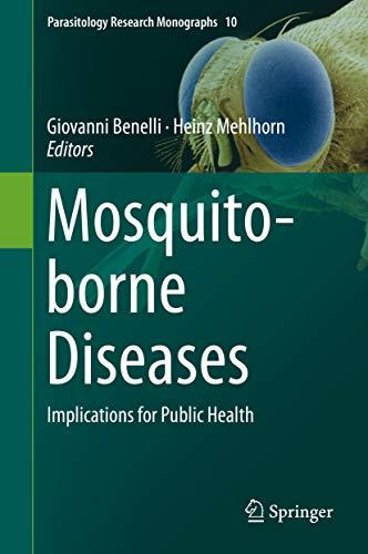 Mosquito-borne Diseases: Implications For Public Health (parasitology Research Monographs Book 10) por Giovanni Benelli epub