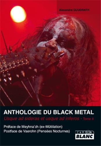 ANTHOLOGIE DU BLACK METAL Tome 2
