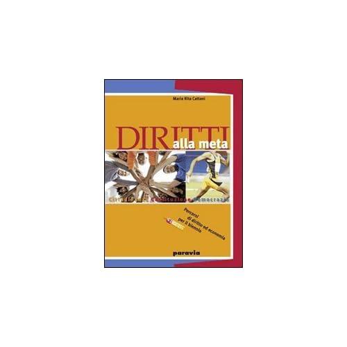 Diritti Alla Meta. Per Le Scuole Superiori. Con Espansione Online