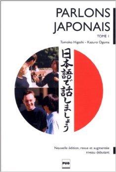 Parlons japonais, tome 1 (livre uniquement) de Kazuro Oguma,Tokomo Higashi ( 25 octobre 2000 )