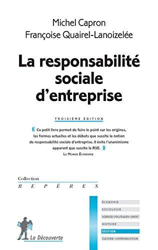 La responsabilité sociale d'entreprise par Françoise QUAIREL-LANOIZELÉE